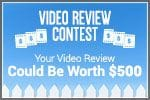 Video Review Contest -- Win $500!